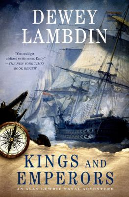 cover of Kings and Emperors: An Alan Lewrie Naval Adventure