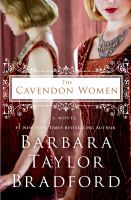 The Cavendon Women : A Novel by Bradford, Barbara Taylor © 2015 (Added: 3/24/15)