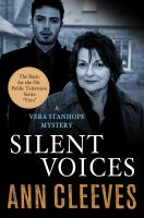 Silent Voices : A Vera Stanhope Mystery by Cleeves, Ann &copy; 2013 (Added: 5/7/13)