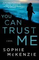 You Can Trust Me by McKenzie, Sophie © 2015 (Added: 4/22/15)