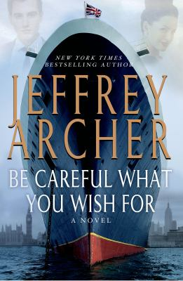 Cover image for Be careful what you wish for