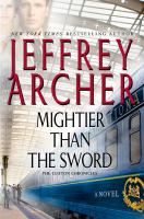 Mightier Than The Sword by Archer, Jeffrey © 2015 (Added: 2/24/15)