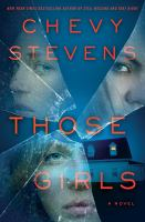 Cover art for Those Girls by Chevy Stevens