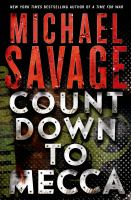Countdown To Mecca by Savage, Michael © 2015 (Added: 5/12/15)