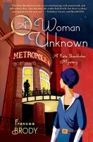 A Woman Unknown : A Kate Shackleton Mystery by Brody, Frances © 2015 (Added: 3/3/15)
