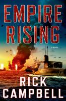 Empire Rising by Campbell, Rick © 2015 (Added: 4/23/15)