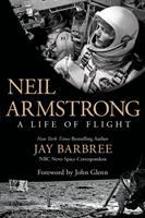 Neil Armstrong : A Life Of Flight by Barbree, Jay © 2014 (Added: 11/5/14)