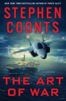The Art Of War : A Novel by Coonts, Stephen © 2016 (Added: 2/2/16)