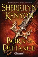 Born Of Defiance by Kenyon, Sherrilyn © 2015 (Added: 5/12/15)