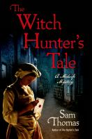 The Witch Hunter's Tale by Thomas, Samuel S. © 2015 (Added: 3/20/15)