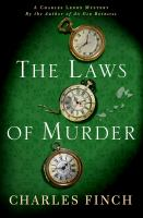 The Laws Of Murder by Finch, Charles (Charles B.) © 2014 (Added: 7/17/15)