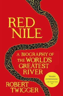 cover of Red Nile: A Biography of the World's Greatest River