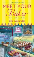 CCover of Meet Your Baker by Ellie Alexander