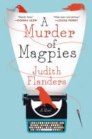 A Murder Of Magpies by Flanders, Judith © 2015 (Added: 2/24/15)
