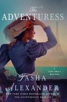 The Adventuress : A Lady Emily Mystery by Alexander, Tasha © 2015 (Added: 1/20/16)