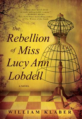 cover of The Rebellion of Miss Lucy Ann Lobdell