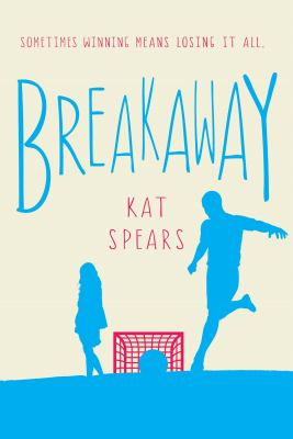cover of Breakaway : a novel