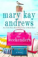 The Weekenders by Andrews, Mary Kay © 2016 (Added: 5/17/16)