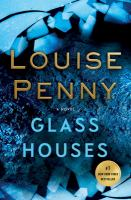 Glass Houses by Penny, Louise © 2017 (Added: 9/19/17)