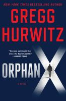 Orphan X by Hurwitz, Gregg Andrew © 2016 (Added: 1/20/16)
