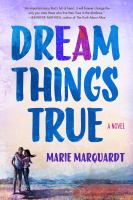 Cover of Dream Things True