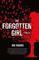 The Forgotten Girl by Youers, Rio © 2017 (Added: 6/14/17)
