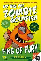 My+big+fat+zombie+goldfish++fins+of+fury by O'Hara, Mo © 2016 (Added: 4/4/16)