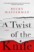 A Twist Of The Knife by Masterman, Becky © 2017 (Added: 3/21/17)