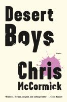Desert Boys by McCormick, Chris © 2016 (Added: 7/19/16)