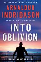 Into Oblivion : An Icelandic Thriller by Arnaldur Indriºason © 2016 (Added: 2/9/16)