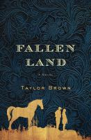 Fallen Land by Brown, Taylor © 2016 (Added: 2/9/16)
