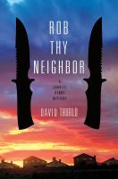 Rob Thy Neighbor : A Charlie Henry Mystery by Thurlo, David © 2016 (Added: 8/18/16)