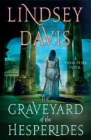 The Graveyard Of The Hesperides by Davis, Lindsey © 2016 (Added: 3/8/17)