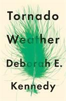 Tornado Weather by Deborah E. Kennedy (book cover)
