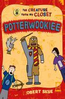 Potterwookiee by Skye, Obert © 2016 (Added: 9/11/17)