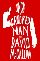 Cover art for Once a Crooked Man