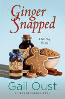 Book cover of Ginger Snapped: A Spice Shop Mystery