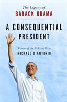 Cover art for A Consequential President