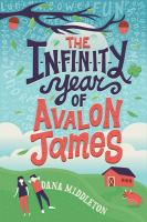 The+infinity+year+of+avalon+james by Middleton, Dana © 2016 (Added: 3/22/17)