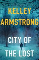 City Of The Lost by Armstrong, Kelley © 2016 (Added: 5/13/16)