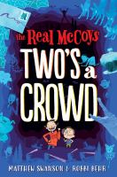 The+real+mccoys+twos+a+crowd by Swanson, Matthew © 2018 (Added: 1/3/19)