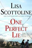 One perfect lie / Lisa Scottoline.