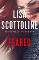 Feared : A Rosato & Dinunzio Novel by Scottoline, Lisa © 2018 (Added: 8/14/18)