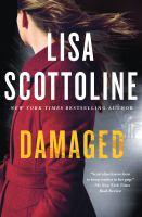Damaged : A Rosato & Dinunzio Novel by Scottoline, Lisa © 2016 (Added: 8/16/16)