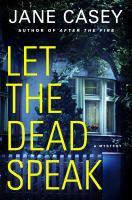 Let The Dead Speak by Casey, Jane (Jane E.) © 2017 (Added: 7/18/17)
