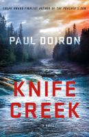 Knife Creek by Doiron, Paul © 2017 (Added: 6/13/17)