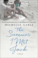The Summer I Met Jack by Gable, Michelle © 2018 (Added: 6/8/18)