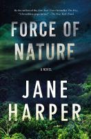 Force Of Nature by Harper, Jane (Jane Elizabeth) © 2018 (Added: 2/6/18)