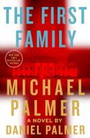 The First Family by Palmer, Michael © 2018 (Added: 4/23/18)