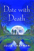 Date With Death by Chapman, Julia © 2017 (Added: 9/7/17)